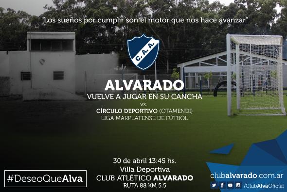 Alvarado volverá a jugar de Local por la Liga Marplatense el 30 de abril.